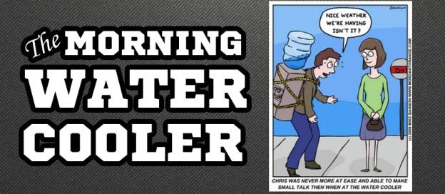 MorningWaterCooler